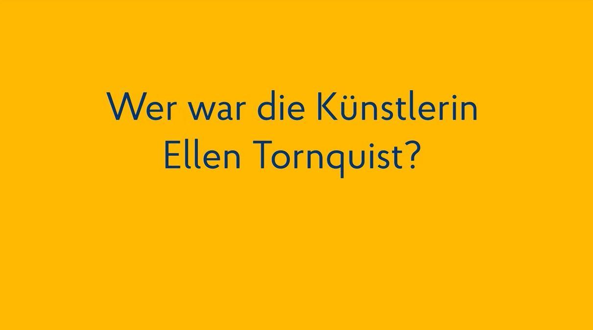 Wer war die Künstlerin Ellen Tornquist?