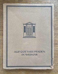 """Umschlag """"Auf Goethes Pfaden in Weimar"""""""